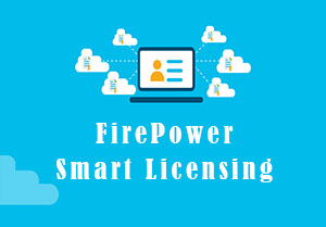Cisco FirePower Smart Licensing