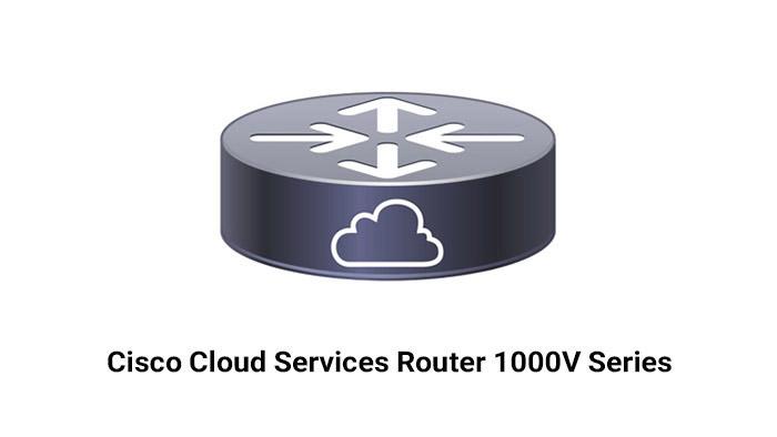Cisco Cloud Services Router 1000V Series