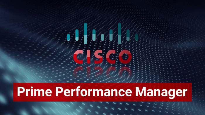 Cisco Prime Performance Manager